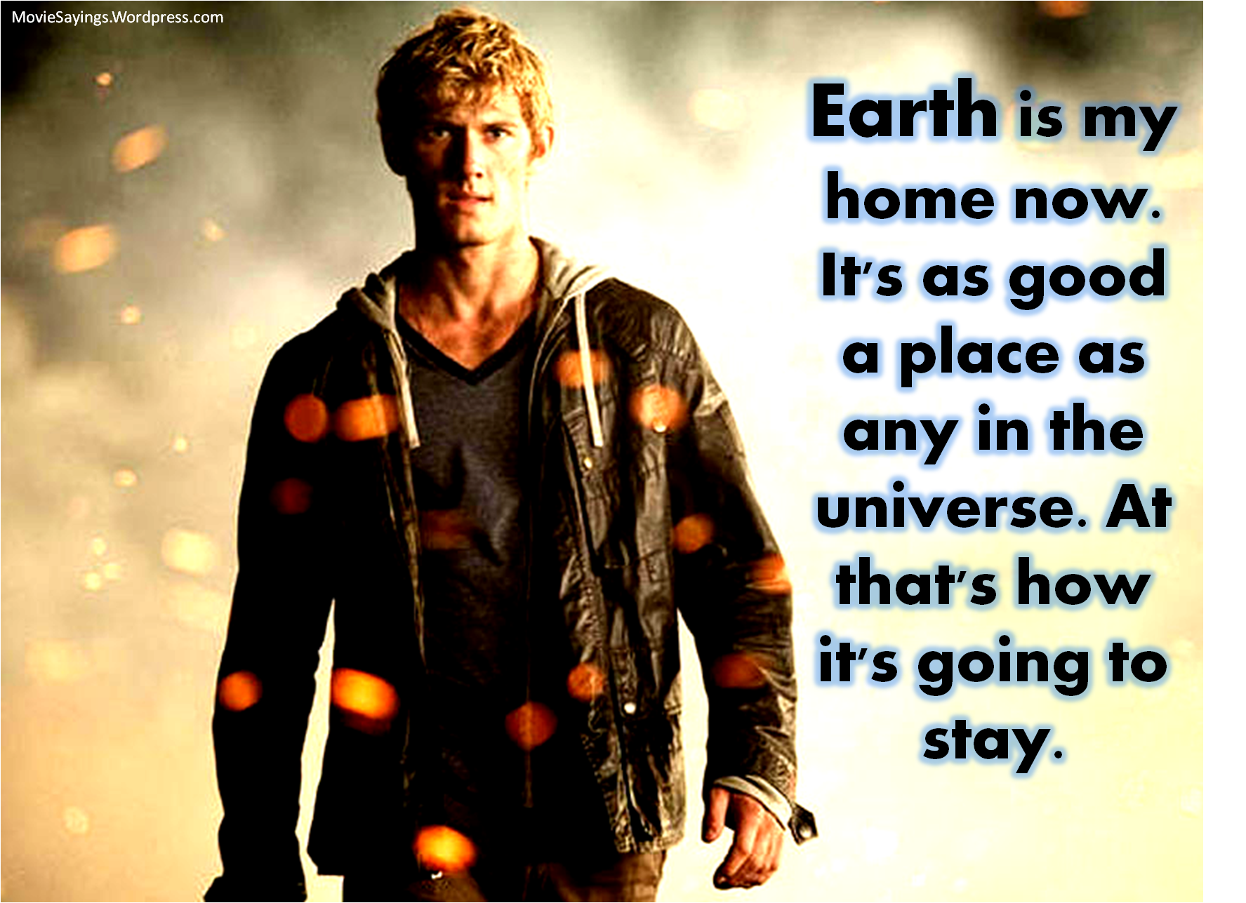 Quotes From I Am Number Four: Alex Pettyfer – I Am Number Four