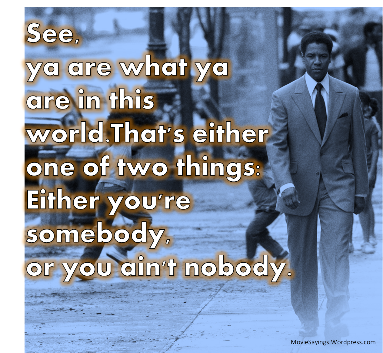 American Quotes: Denzel Washington American Gangster