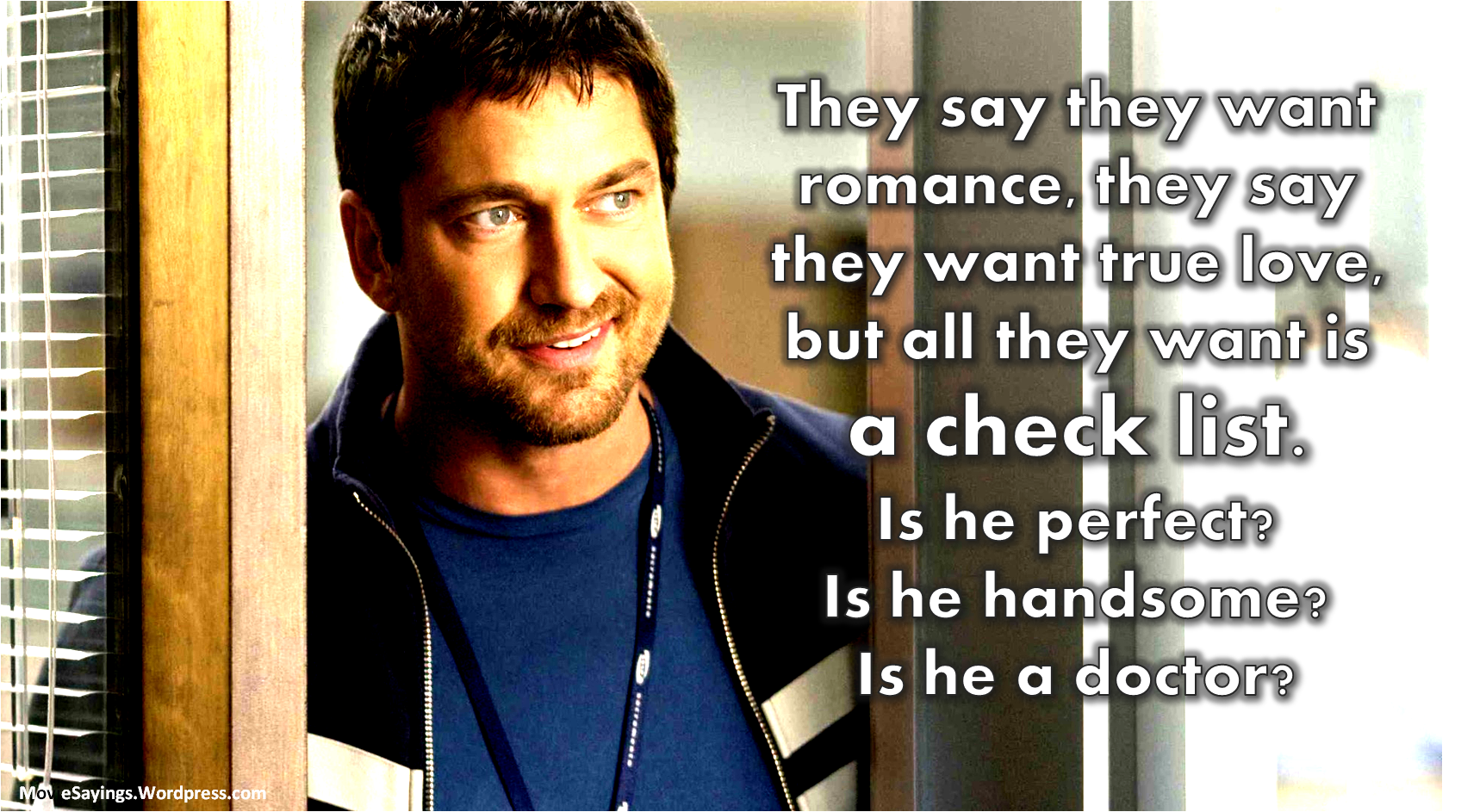 The Ugly Truth Movie Sayings