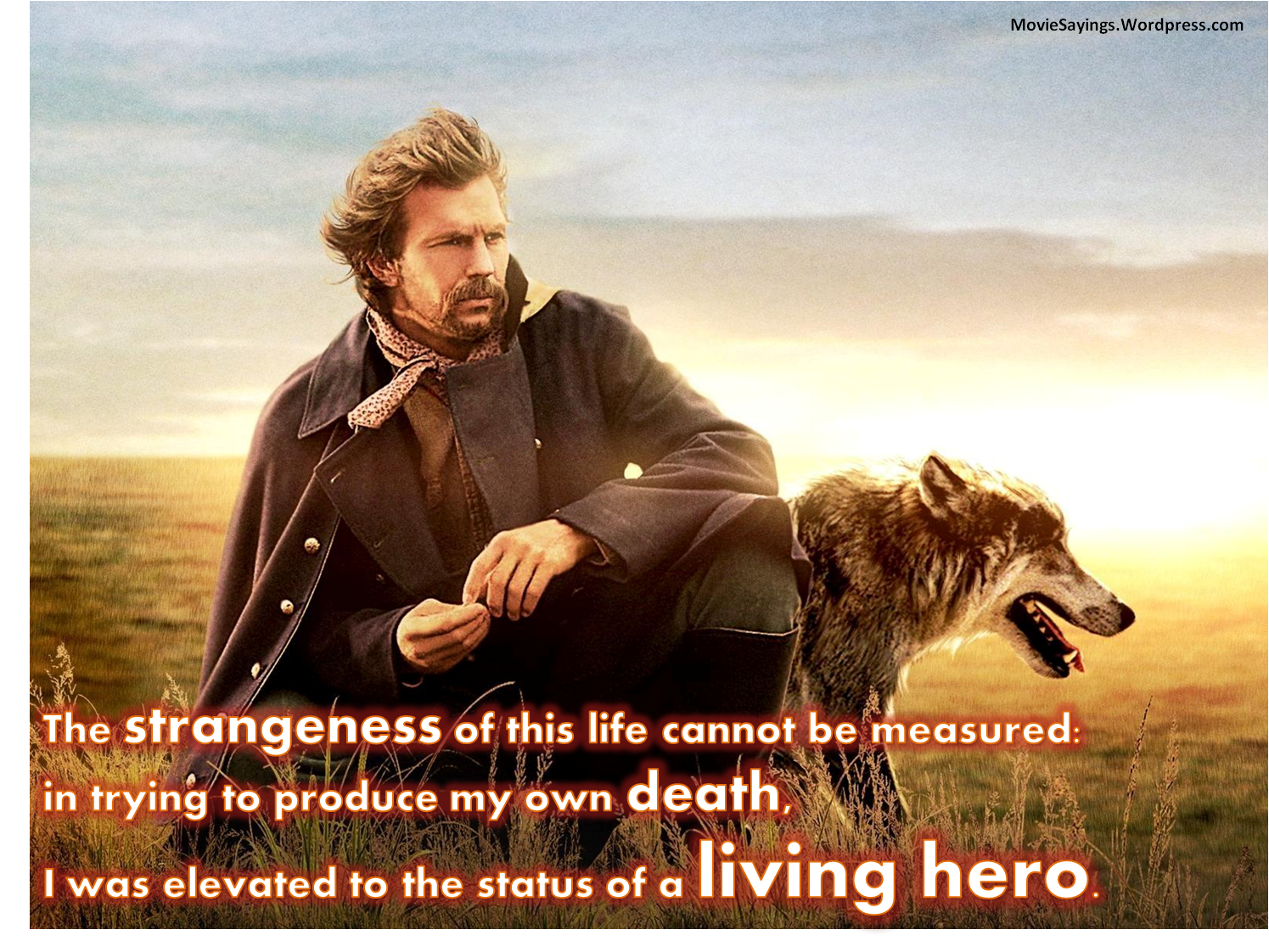 Dances with Wolves quotes | Movie Sayings
