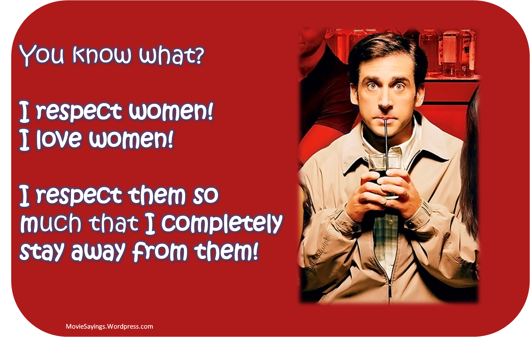Steve Carell The 40 Year Old Virgin Movie Sayings