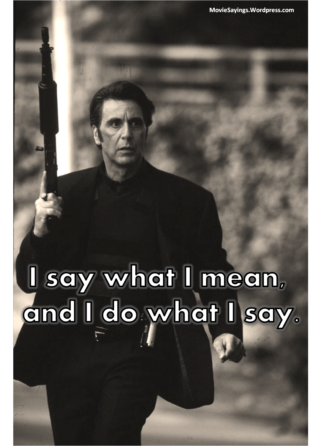 Heat Quotes Heat Quotes  Movie Sayings