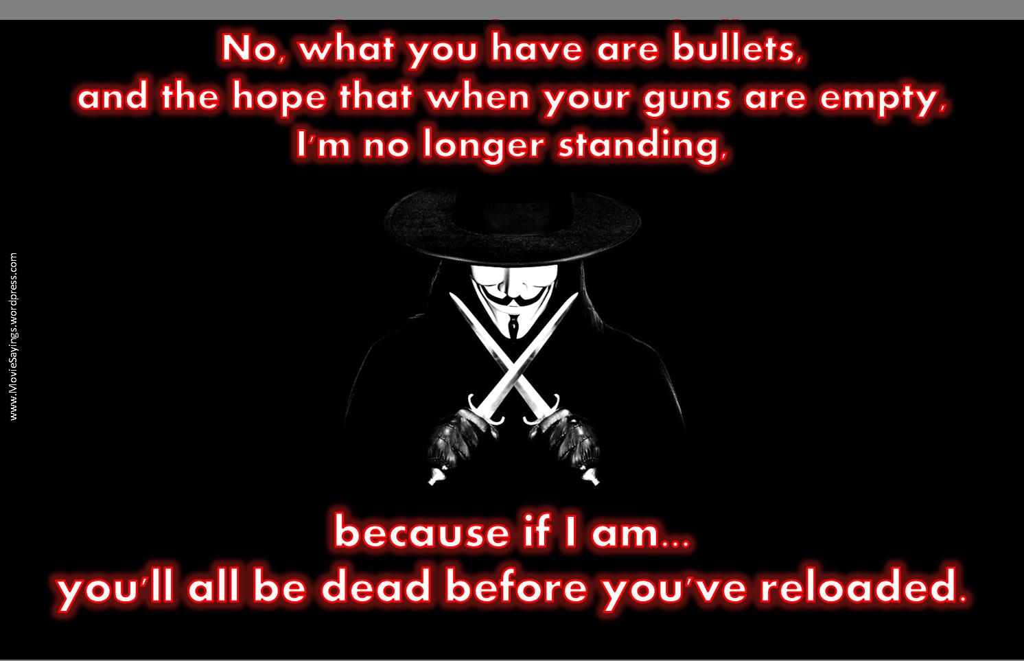 V For Vendetta Quotes V For Vendetta Quotes  Movie Sayings